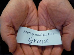 Mercy Justice and Grace